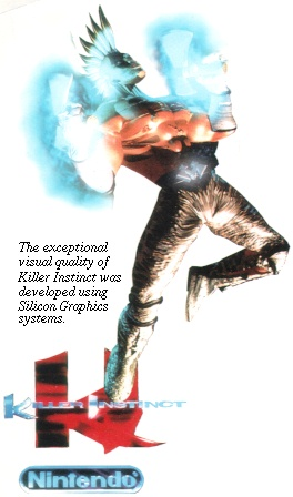 [The exceptional visual quality of Killer Instinct was developed using Silicon Graphics systems]